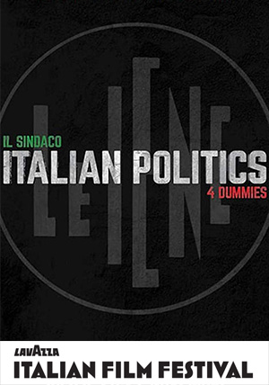 LIFF19 The Mayor: Italian Politics 4 Dummies