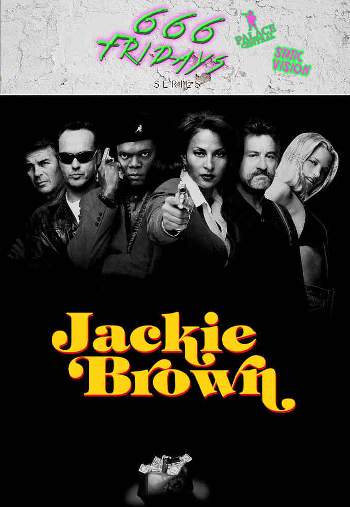 666 Fridays: Jackie Brown