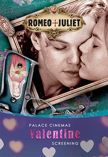 Palace Encore: Romeo + Juliet