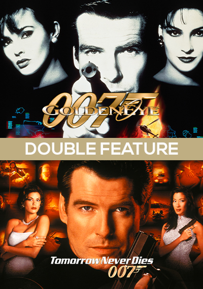 Goldeneye + Tomorrow Never Dies