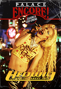 Palace Encore: Hedwig & The Angry Inch