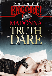Palace Encore: Madonna: Truth or Dare
