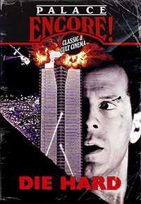 Palace Encore: Die Hard
