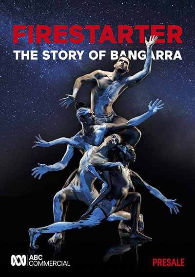 BBFF FIRESTARTER - THE STORY OF BANGARRA